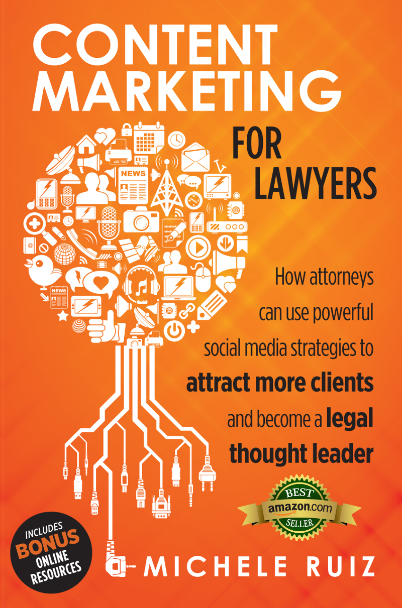 Content Marketing for Lawyers by Michele Ruiz