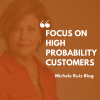 Focus on High Probability Customers for Business Development