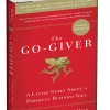 The Go-Giver Book by Bob Burg and John David Mann